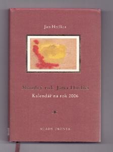 JAN HNILICA - MOUDRÝ KALENDÁŘ NA ROK 2006