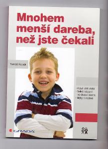 MNOHEM MENŠÍ DAREBA NEŽ JSME ČEKALI # poruchy chování dětí