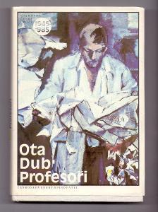 OTA DUB - PROFESOŘI # román z prostředí nemocnice