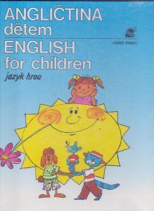 ANGLIČTINA DĚTEM - jazyk hrou - výuka angličtiny