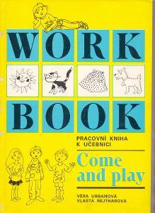 PRACOVNÍ KNIHA K UČEBNICI COME & PLAY - výuka angličtiny