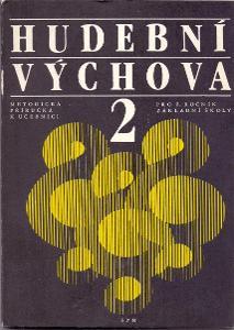 HUDEBNÍ VÝCHOVA pro druhý ročník ZŠ # 1985