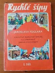 Jaroslav Foglar - RYCHLÉ ŠÍPY 1. DÍL (Souborné vydání) od 1,- Kč