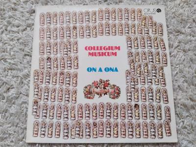 LP - Collegium Musicum - On a ona (1.vydání, 1979, EX+)