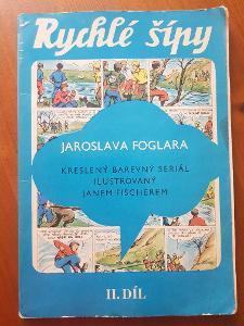 Jaroslav Foglar - RYCHLÉ ŠÍPY 2. DÍL (Souborné vydání) od 1,- Kč