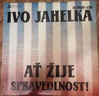 Ať žije spravedlnost! LP Deska - Ivo Jahelka