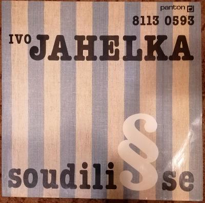 LP: Ivo Jahelka – Soudili se