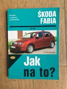 """""""Jak na to"""" (Škoda Fabia 1)"""