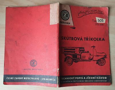SKÚTROVÁ TŘÍKOLKA ČZ TYP 505 RIKŠA Popis a návod 175ccm (1962)